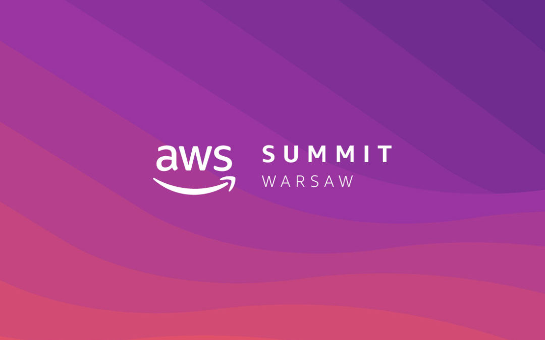 Amazon Summit in Warsaw – it was just AWSome!