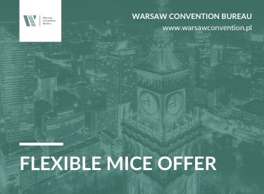 We adapt to your needs! Warsaw flexible MICE offer